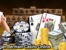 Apa Keuntungan Bermain Casino Online ?
